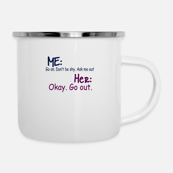 Birthday Mugs & Drinkware - OK. go out - Enamel Mug white