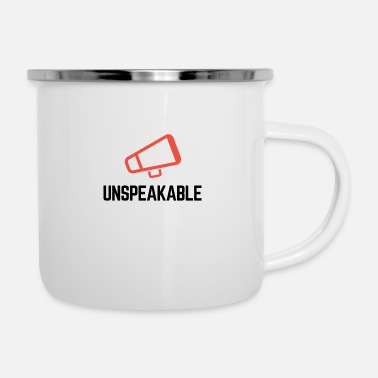 Prohibition Unspeakable - Enamel Mug