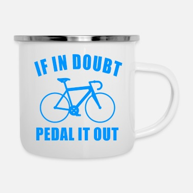 Swim IF IN DOUBT PEDAL IT OUT BIKE GIFT ROAD BIKE - Enamel Mug