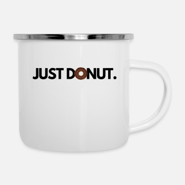Just just donut - Emaille-Tasse