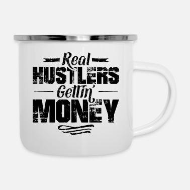 Gangster Hustle hip hop rap saying money - Enamel Mug