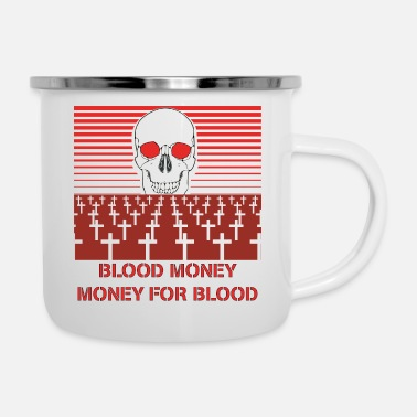 Moneygrubbing BLOOD MONEY - Enamel Mug