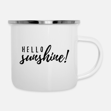 Sunshine Hello sunshine - Emaille-Tasse