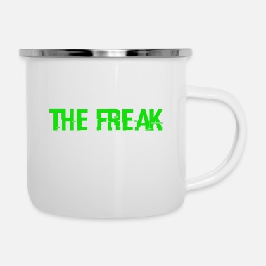 Freak The Freak - Enamel Mug