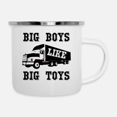 Big Big Boys like big Toys. - Emaille-Tasse