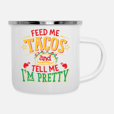 Pretty Tacos Pretty Graphic - Tazza smaltata
