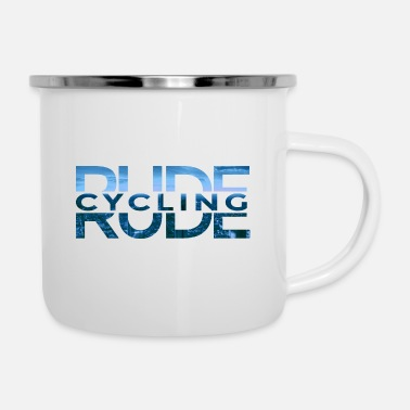 Rude Rude Cycling - Emaille mok