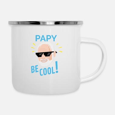 Design Papy Be Cool Birthday Party Gift Idea - Enamel Mug