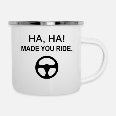 Drivers License Made you ride for driving school teachers - Enamel Mug