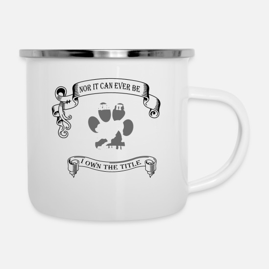 Animal Rescue Clothes Mugs & Drinkware - It cannot be inherited nor it can ever be purchase - Enamel Mug white