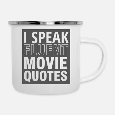 Quote Geek: I speak fluent Movie Quotes - Camper Mug