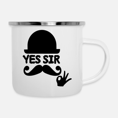 Sir sir - Emaille-Tasse