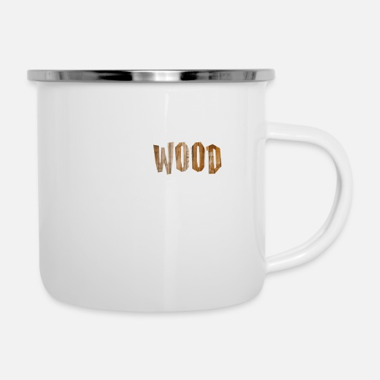 Woodworker Idea Gift Mugs & Drinkware - Woodworker - Woodworker. I turn wood into things. - Enamel Mug white