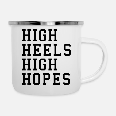 High Heels High Heels, High Hopes Funny Quote - Emalimuki
