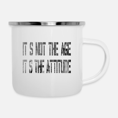 Age It is not the age - Enamel Mug
