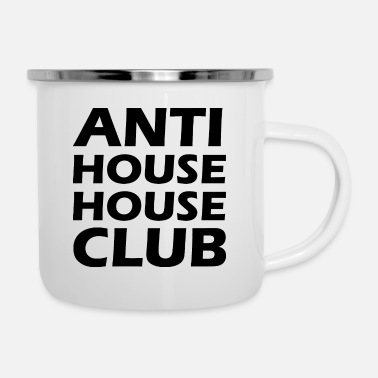 House Anti House House Club - Emaille-Tasse