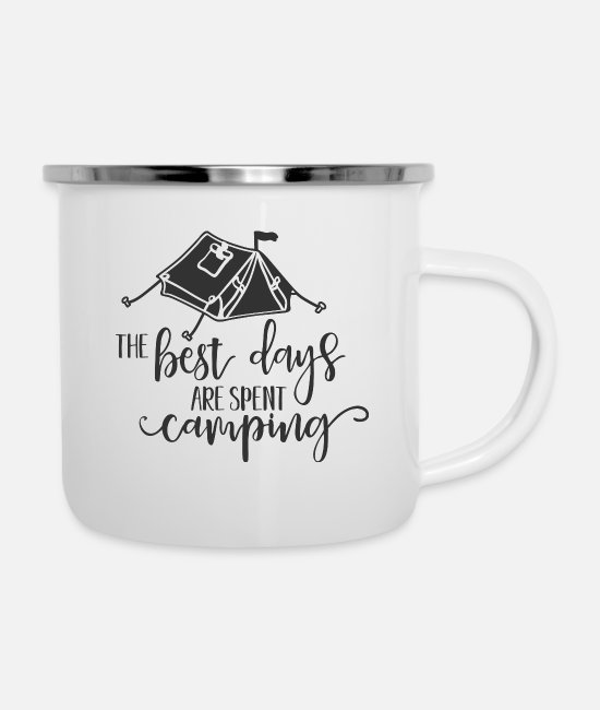Tent Mugs & Drinkware - The best days are spent camping - Enamel Mug white