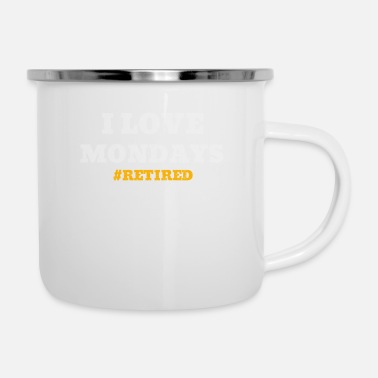 Retirement I love Mondays retirement pension gift - Enamel Mug