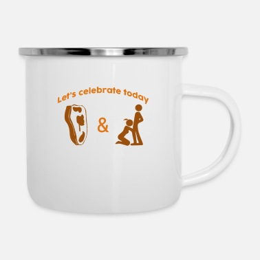 Blasen Let's celebrate Steak Blow Job Day - Enamel Mug