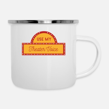 Actor Theater - Actor - Actors - Acting - Enamel Mug