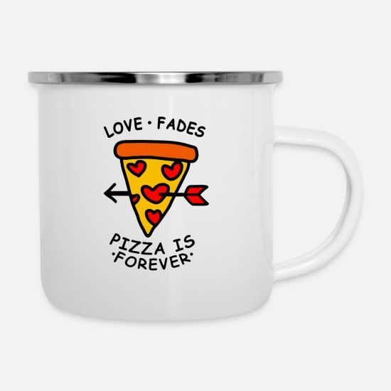 Anti Valentines Day Mugs & Drinkware - Love Fades Pizza is Forever - Enamel Mug white
