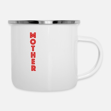 Mother's Day Mother - Mother's Day gift Mother's Day - Enamel Mug