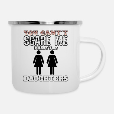 Daughter Daughters daughter scared - Enamel Mug