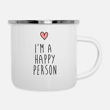 Happiness im a happy person - happy / happy - Enamel Mug