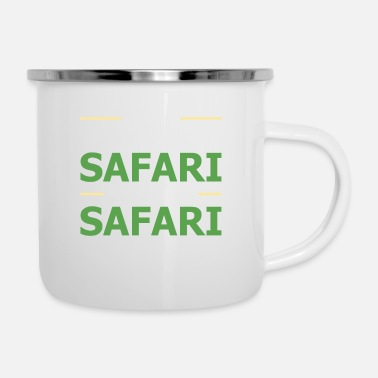 Safari What happens on the safari remains on the safari - Enamel Mug