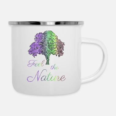 Feeling Feel the Nature - Feel the nature - Enamel Mug