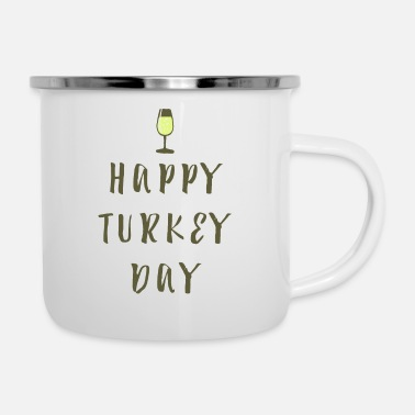 Thanksgiving Happy Turkey Thanksgiving Thanksgiving Thanksgiving - Taza esmaltada