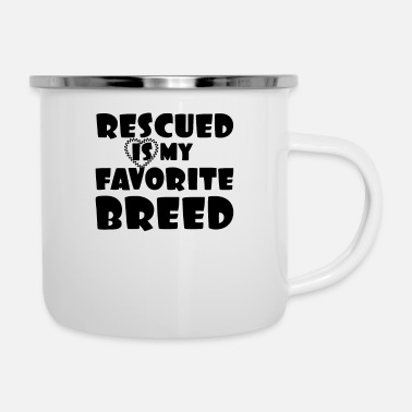 Rescue Animal Lover Pet Rescue Rescued is My Favorite - Enamel Mug