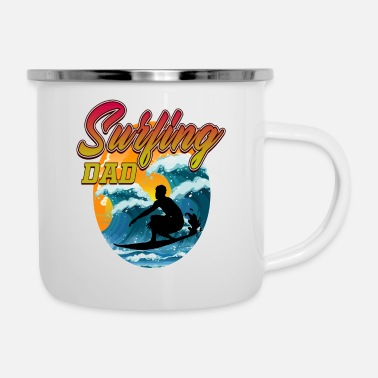 Boarder Surfing Dad - Surfer Board - Big Ocean Waves - Surf - Tasse émaillée