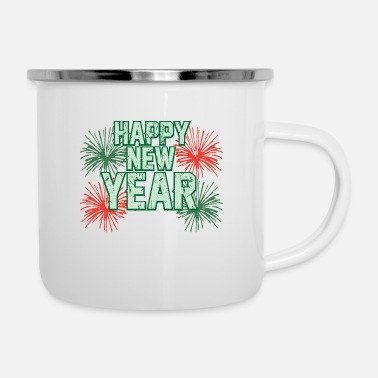 New Years Day HAPPY NEW YEAR NEW YEAR YEAR - Enamel Mug