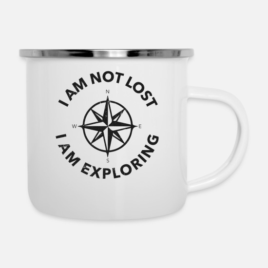 Lost Mugs & Drinkware - Funny Hiker Gift I Am Not Lost I Am Exploring - Enamel Mug white