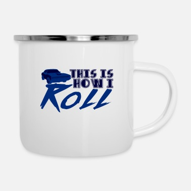 Sportscar How I roll - Enamel Mug