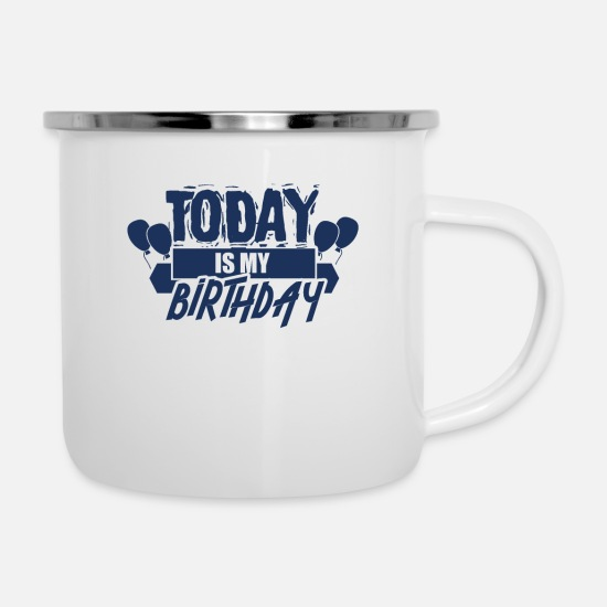 Birthday Mugs & Drinkware - birthday - Enamel Mug white