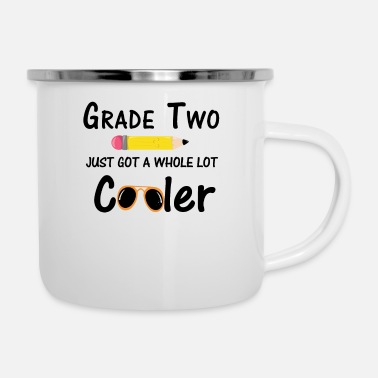 College Grade Two Just Got A Whole Lot Cooler Cute Back - Enamel Mug