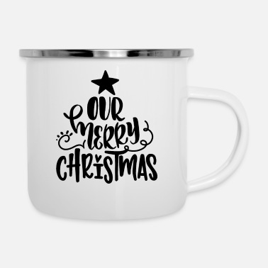 Abend Our Merry Christmas - Emaille-Tasse