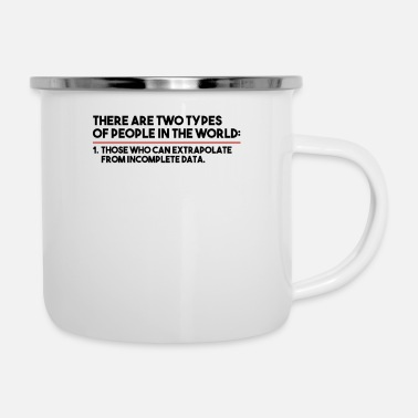 Two There Are Only Two Types Of People | IT, computer - Enamel Mug