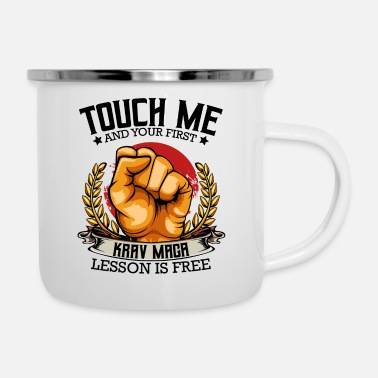 Touch Me Touch Me And Your First Krav Maga Lesson Is Free - Emaille-Tasse