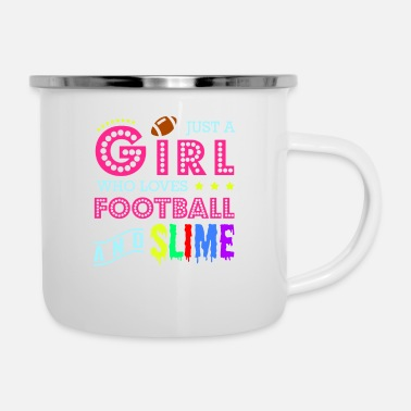 Offence Just A Girl Who Loves Football And Slime - Enamel Mug