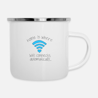 Home Is Where Wifi Connects Automatically Home is where wifi connects automatically - Enamel Mug