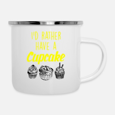 Frost I would rather have a cupcake - Enamel Mug