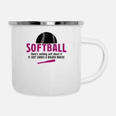 Ball Softball Theres Nothing Soft About Softball Gesche - Emaille-Tasse