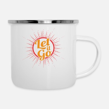 Laugh Let it go - Enamel Mug