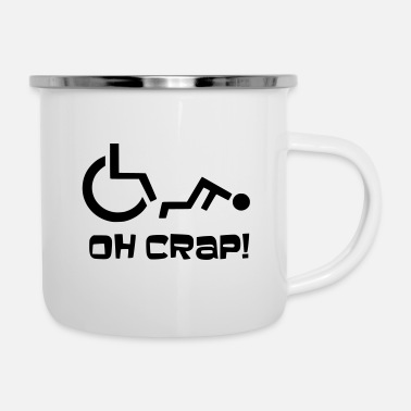 Receiver Sometimes you are unlucky and fall out of your wheelchair - Enamel Mug