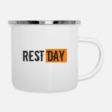 Party Spruch - Rest Day - Emaille-Tasse