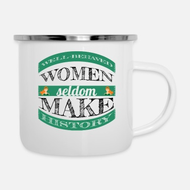 Wellen feminism - well behaved woman - Emaille-Tasse