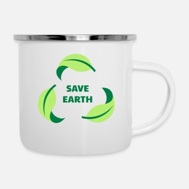 Save SAVE EARTH / SAVE THE PLANET - Enamel Mug